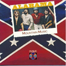 Alabama: 'Mountain Music' (RCA Victor Records, 1982)
