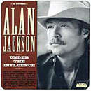 Alan Jackson: 'Under the Influence' (Arista Records, 1999)