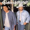 Frank Myers & Gary Baker: 'Baker & Myers' (Curb Records, 1995)