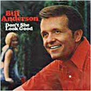 Bill Anderson: 'Don't She look Good' (Decca Records, 1972)