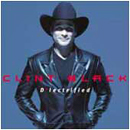 Clint Black: 'D'lectrified' (RCA Records, 1999)
