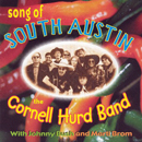 The Cornell Hurd Band: 'Song of South Austin' (Behemoth Records, 2002)