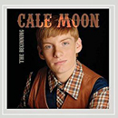 Cale Moon: 'The Beginning' (Cale Moon Independent Release, 2011)