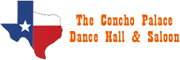 The Concho Palace, Dancehall & Saloon, 2581 Sunset Drive, San Angelo, TX 76904