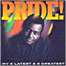 Charley Pride: 'My Six Latest & Six Greatest' (Honest Entertainment Records, 1993)