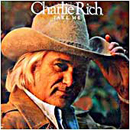 Charlie Rich: 'Take Me' (Epic Records, 1977)