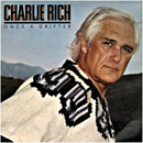 Charlie Rich: 'Once a Drifter' (Elektra Records, 1980)