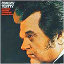 Conway Twitty: 'She Needs Someone to Hold Her' (Decca Records, 1973)