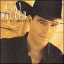 Clay Walker: 'Say No More' (Giant Records, 2001)
