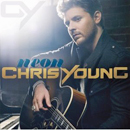 Chris Young: 'Neon' (RCA Records, 2011)