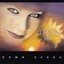 Dawn Sears: 'Dawn Sears' (Dawn Sears Music, 2005)