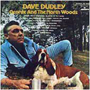 Dave Dudley: 'George (& The North Woods)' (Mercury Records, 1969)