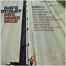 Dave Dudley: 'One More Mile' (Mercury Records, 1969)
