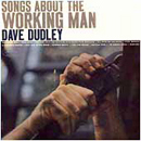 Dave Dudley: 'Songs About The Working Man' (Mercury Records, 1964)