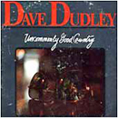 Dave Dudley: 'Uncommonly Good Country' (United Artists Records, 1975)