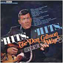 Don Gibson: 'Hits, Hits, The Don Gibson Way' (Hickory Records, 1970)