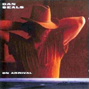 Dan Seals: 'On Arrival' (Capitol Records, 1989)