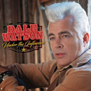 Dale Watson: 'Under The Influence' (Red River Entertainment, 2016)
