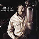 Emilio: 'It's On The House' (Capitol Records, 1997)