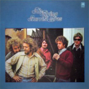 The Flying Burrito Brothers (Rick Roberts on vocals & rhythm guitar, Chris Hillman on vocals & bass, Sneaky Pete Kleinow on pedal steel guitar, Bernie Leadon on vocals, guitars & banjo and Michael Clarke on drums): 'The Flying Burrito Brothers' (A&M Records, 1971)