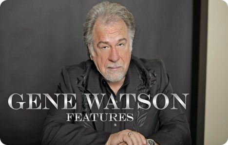 Gene Watson Fan Site / Special Features