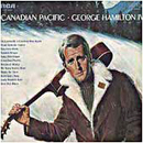 George Hamilton IV: 'Canadian Pacific' (Records, 1969)
