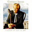 George Jones: 'I Lived to Tell It All' (MCA Records, 1996)