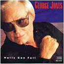 George Jones: 'Walls Can Fall' (MCA Records, 1992)