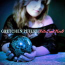 Gretchen Peters: 'Hello Cruel World' (Scarlet Letter Records, 2012)