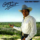 George Strait: 'Ocean Front Property' (MCA Records, 1986)