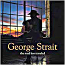 George Strait: 'The Road Less Traveled' (MCA Records, 2001)