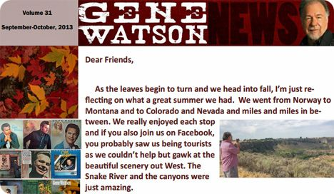 Gene Watson Newsletter / Volume 31 / September/October 2013