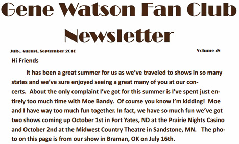 Gene Watson Newsletter / Volume 48 / July/August/September 2016
