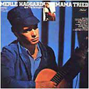 Merle Haggard: 'Mama Tried' (Capitol Records, 1968)