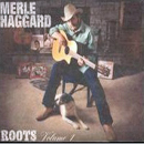 Merle Haggard: 'Roots, Volume 1' (ANTI Records, 2001)
