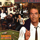 Huey Lewis & The News: 'Sports' (Chrysalis Records, 1983)