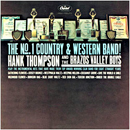 Hank Thompson & The Brazo Valley Boys: 'The No.1 Country & Western Band' (Capitol Records, 1962)