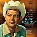 Hank Thompson: 'This Broken Heart of Mine' (Capitol Records, 1960)