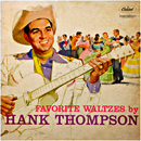 Hank Thompson: 'Favorite Waltzes By Hank Thompson' (Capitol Records, 1958)