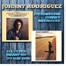 Johnny Rodriguez: 'Introducing Johnny Rodriguez & All I Ever Meant to Do was Sing' (Hux Records, 2010)