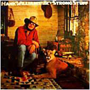 Hank Williams Junior: 'Strong Stuff' (Elektra Records, 1983)