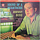 Johnny Bush: 'Sound of a Heartache' (Stop Records, 1963)