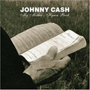 Johnny Cash: 'My Mother's Hymn Book' (American Recordings, 2004)