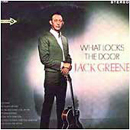 Jack Greene: 'What Locks The Door' (Decca Records, 1967)