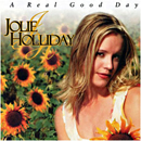 Jolie Holliday: 'A Real Good Day' (Shamrock Records, 2000)