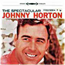 Johnny Horton: 'The Spectacular Johnny Horton' (Columbia Records, 1959)