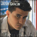 Josh Gracin: 'Josh Gracin' (Lyric Street Records, 2004)