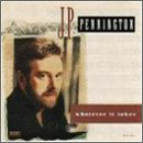 J.P. Pennington: 'Whatever It Takes' (MCA Records, 1991)
