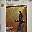 Johnny Rodriguez: 'All I Ever Meant To Do Was Sing' (Mercury Records, 1973)