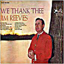 Jim Reeves: 'We Thank Thee' (RCA Records, 1962)
